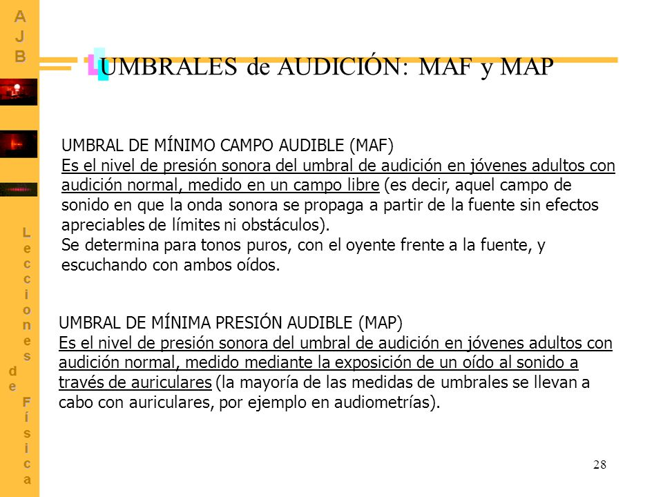 UMBRALES de AUDICIÓN: MAF y MAP