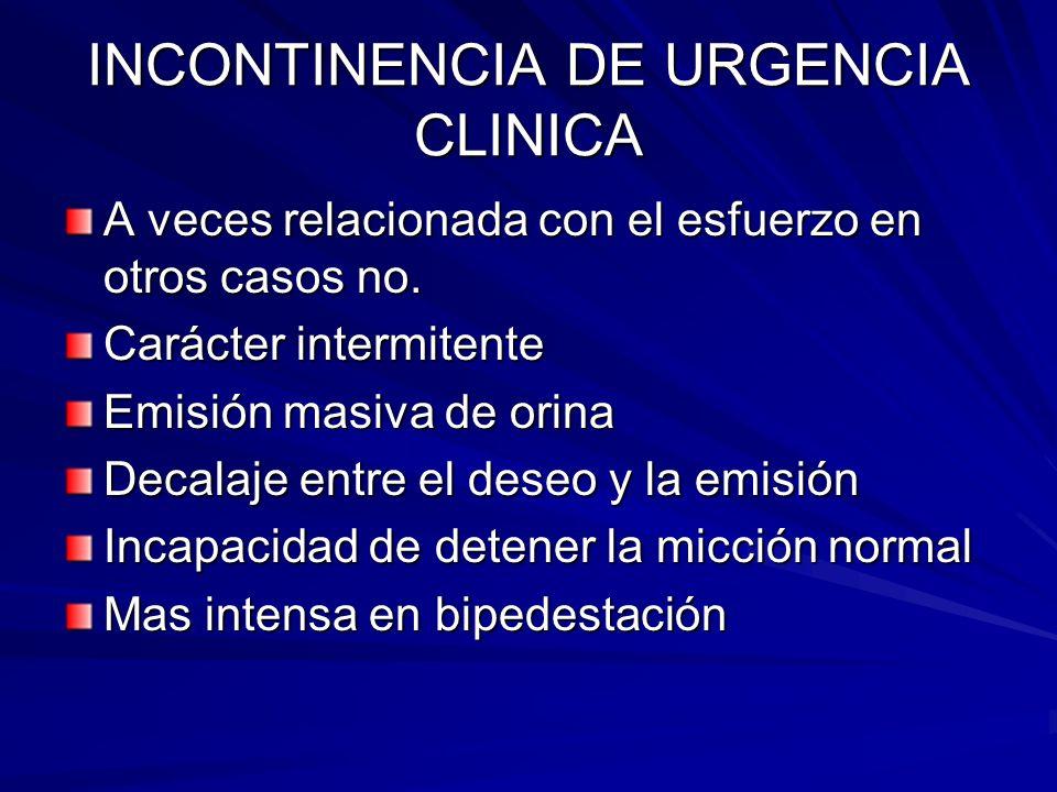 INCONTINENCIA DE URGENCIA CLINICA