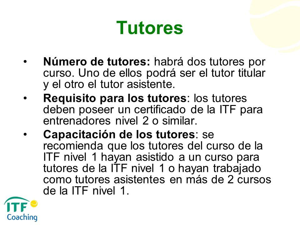 Tutores Número de tutores: habrá dos tutores por curso. Uno de ellos podrá ser el tutor titular y el otro el tutor asistente.