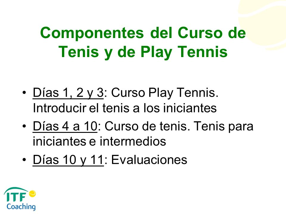 Componentes del Curso de Tenis y de Play Tennis