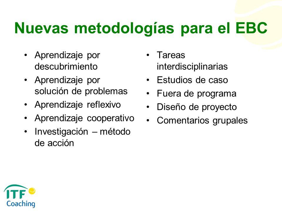 Nuevas metodologías para el EBC