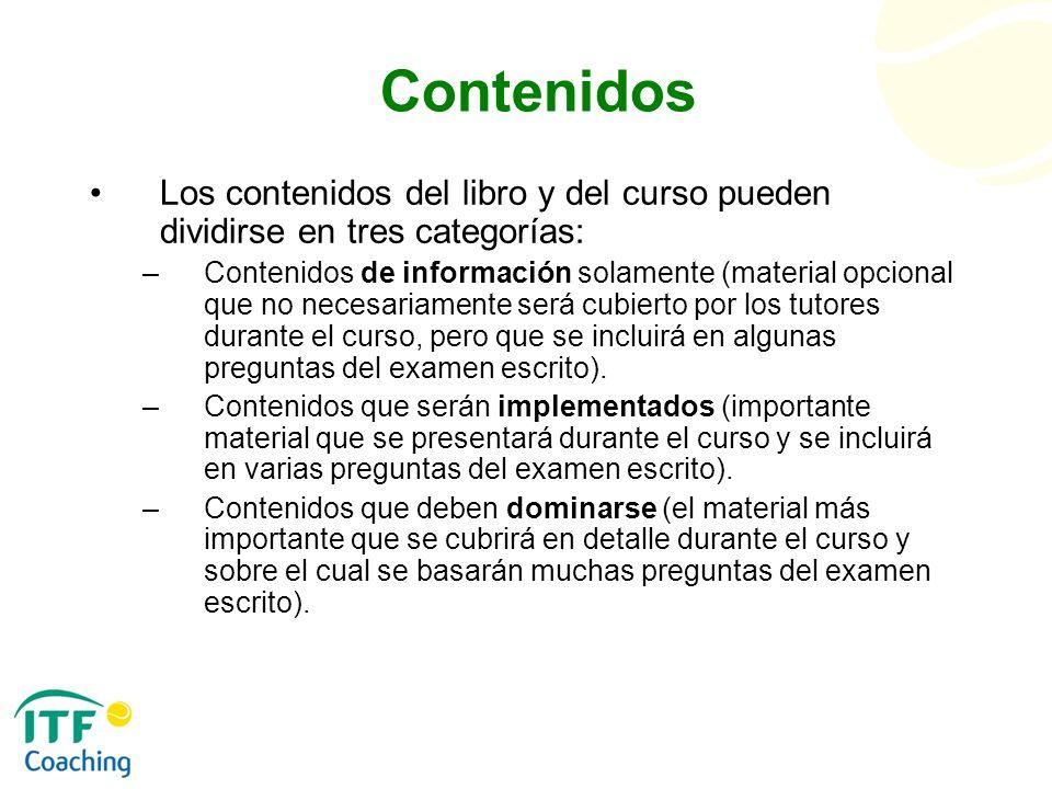 Contenidos Los contenidos del libro y del curso pueden dividirse en tres categorías: