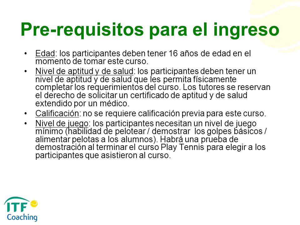 Pre-requisitos para el ingreso
