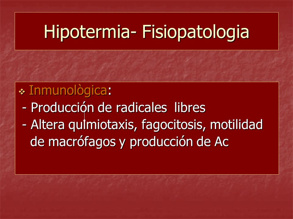 Hipotermia- Fisiopatologia
