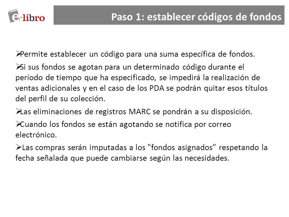 Paso 1: establecer códigos de fondos