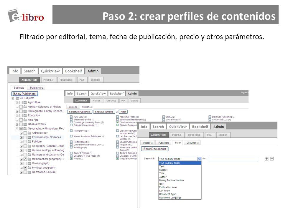 Paso 2: crear perfiles de contenidos