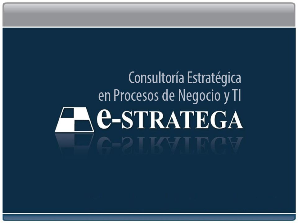 Consultoría Estratégica en Procesos de Negocios y TI