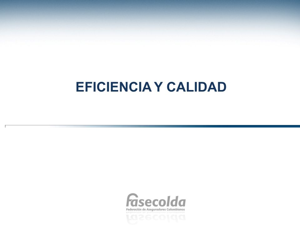 EFICIENCIA Y CALIDAD 10