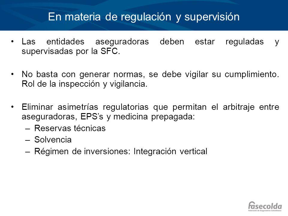 En materia de regulación y supervisión