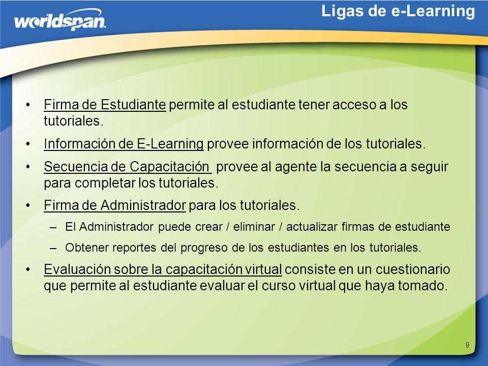 Ligas de e-LearningFirma de Estudiante permite al estudiante tener acceso a los tutoriales.