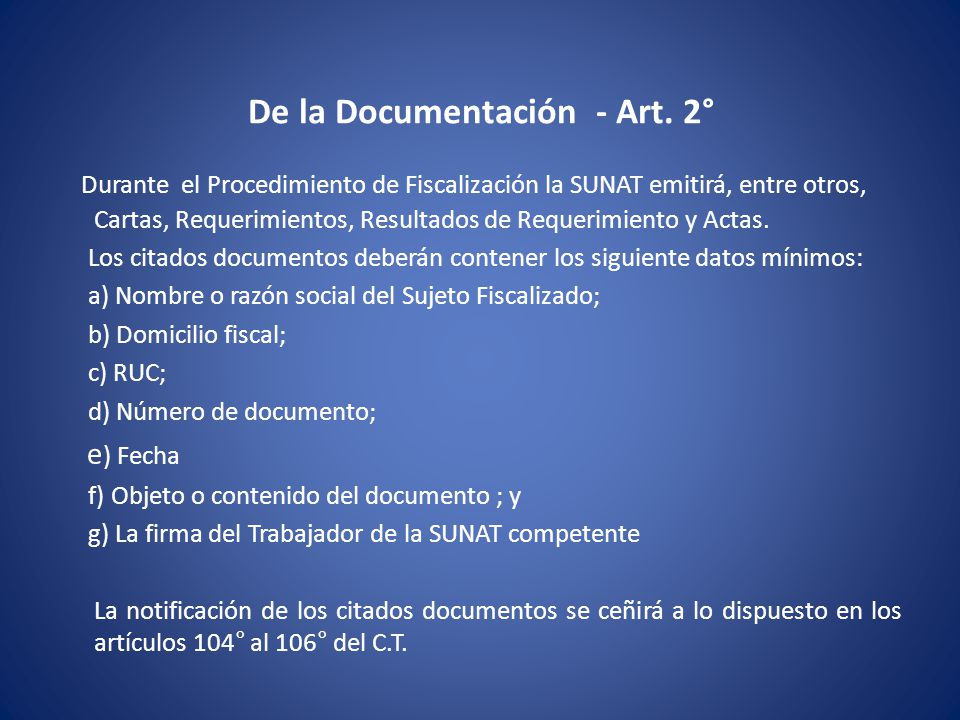 De la Documentación - Art. 2°