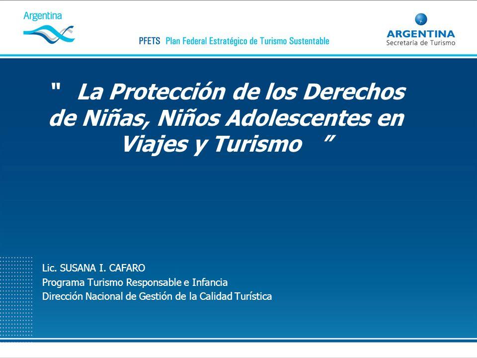 La Protección de los Derechos de Niñas, Niños Adolescentes en Viajes y Turismo