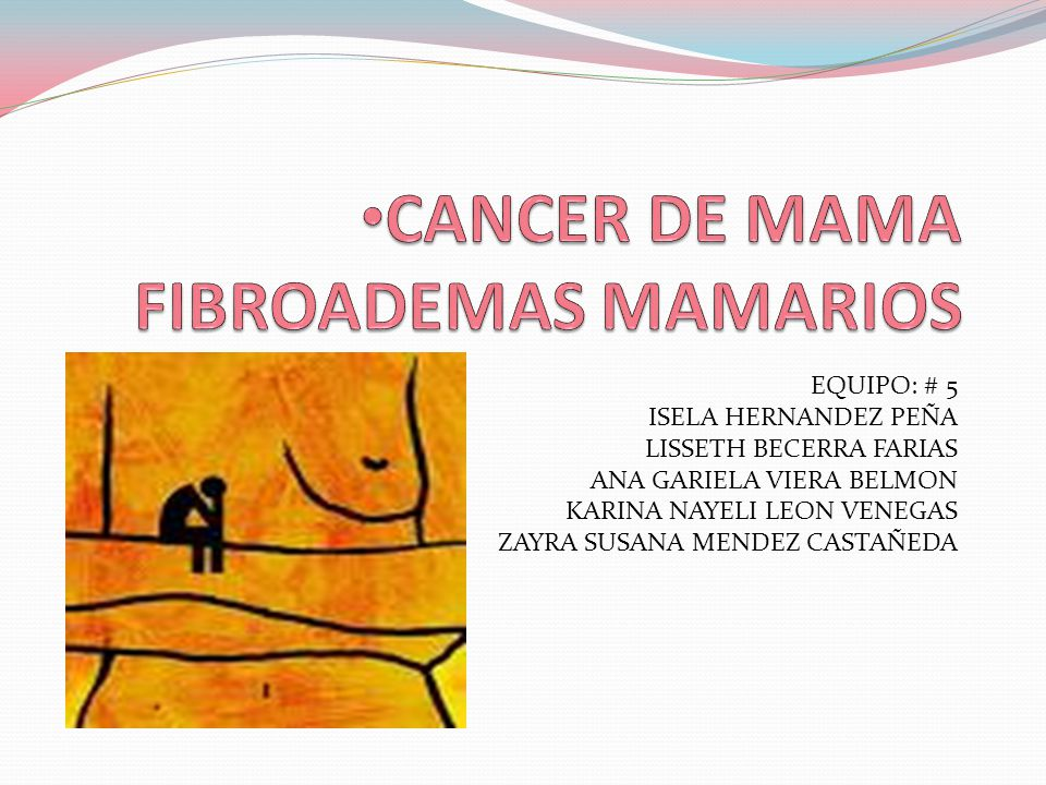 CANCER DE MAMA FIBROADEMAS MAMARIOS