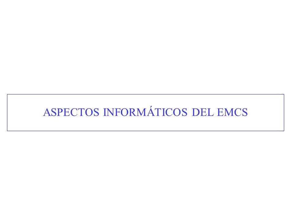 ASPECTOS INFORMÁTICOS DEL EMCS