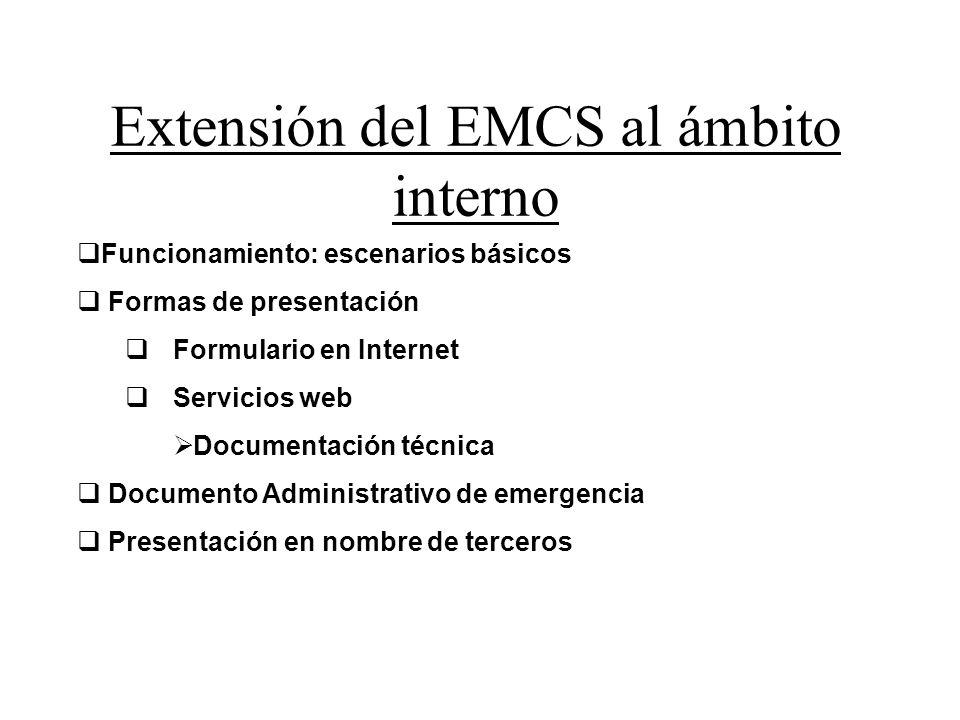 Extensión del EMCS al ámbito interno