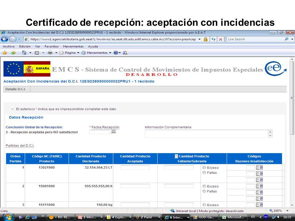 Certificado de recepción: aceptación con incidencias