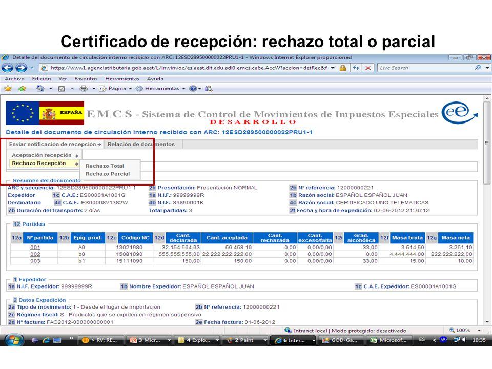 Certificado de recepción: rechazo total o parcial