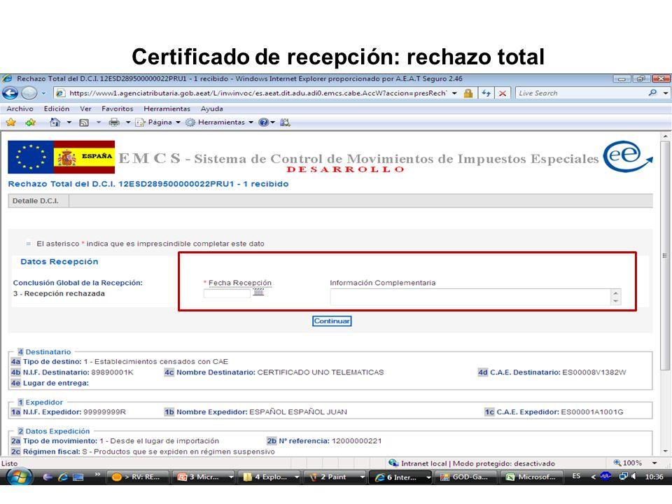 Certificado de recepción: rechazo total