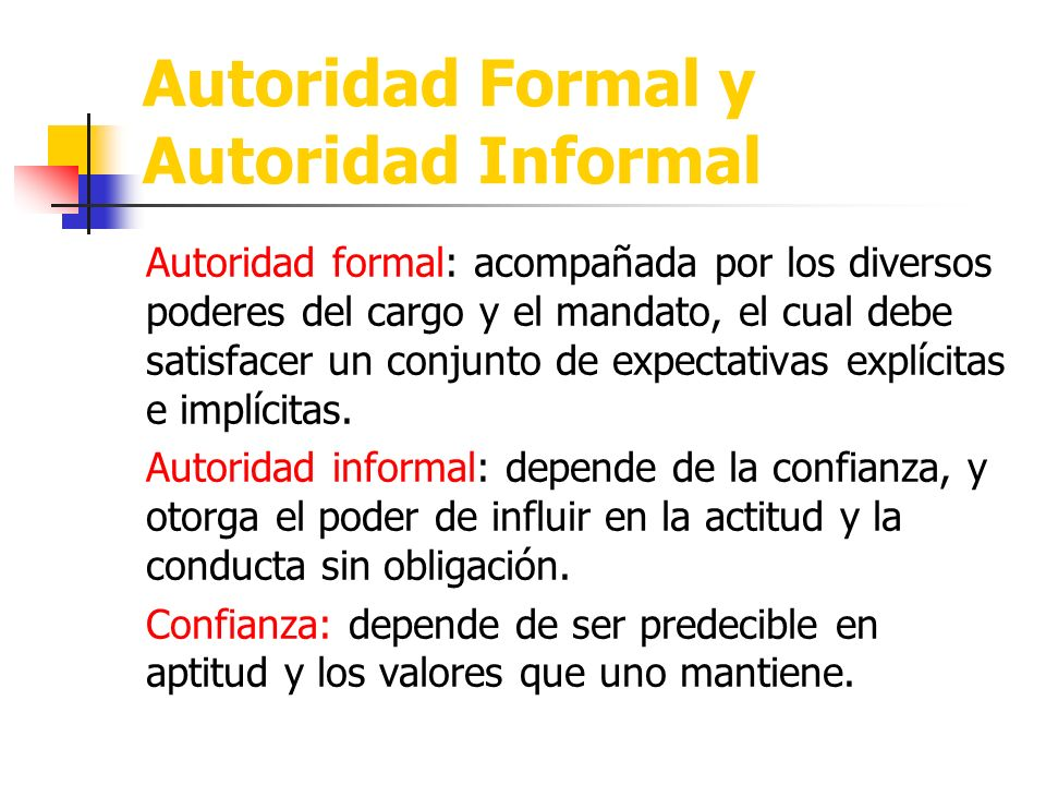 Autoridad Formal y Autoridad Informal