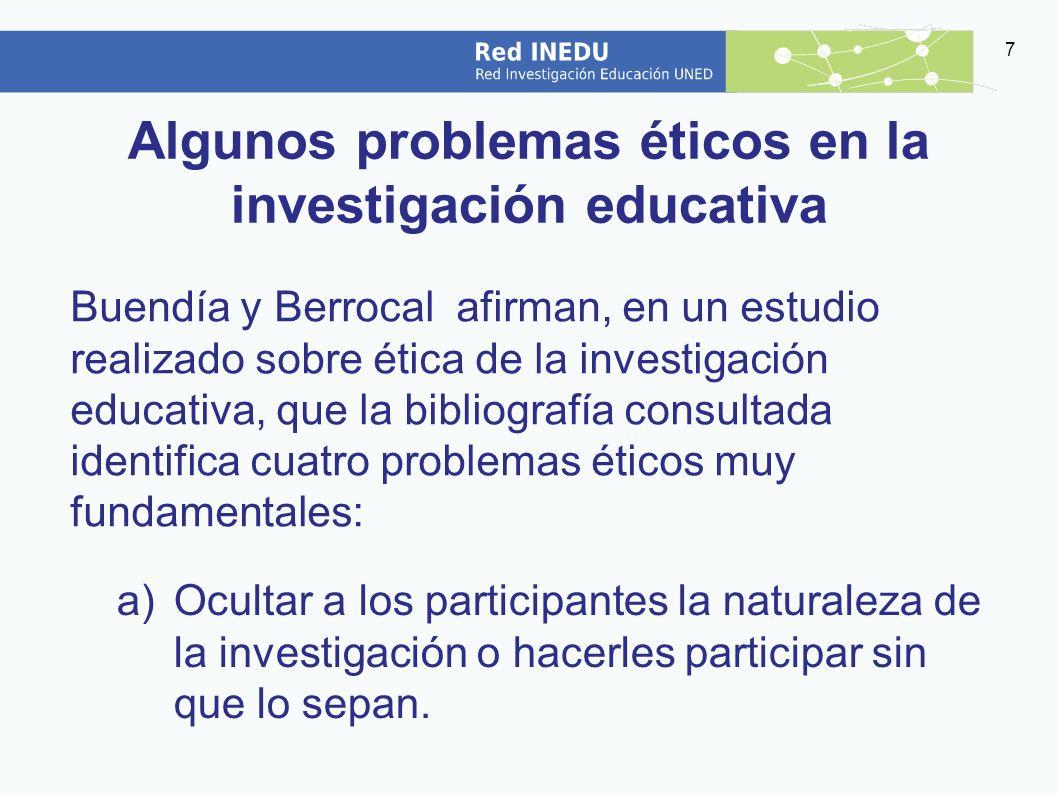 Algunos problemas éticos en la investigación educativa