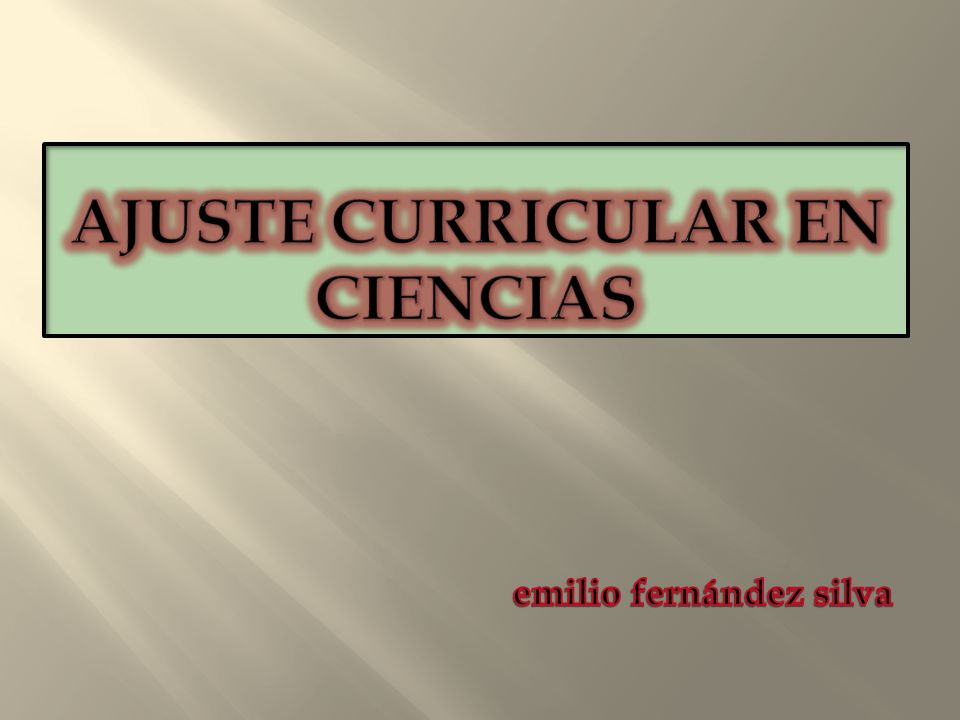 AJUSTE CURRICULAR EN CIENCIAS