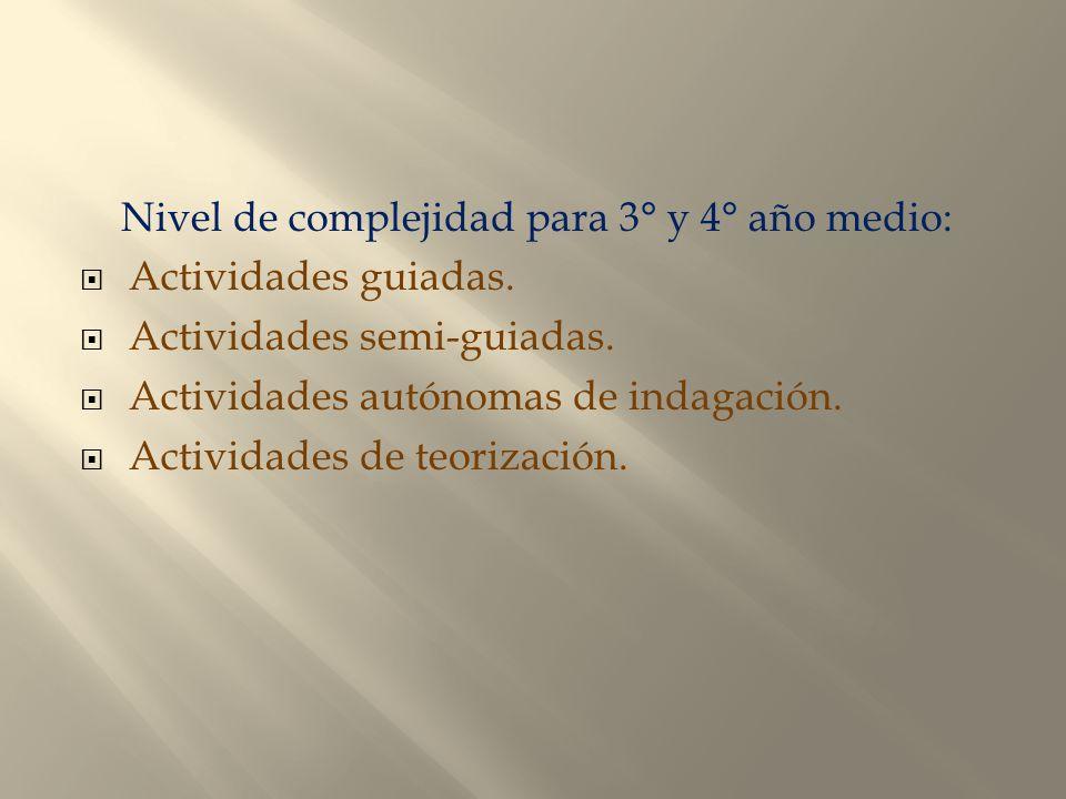 Nivel de complejidad para 3° y 4° año medio: