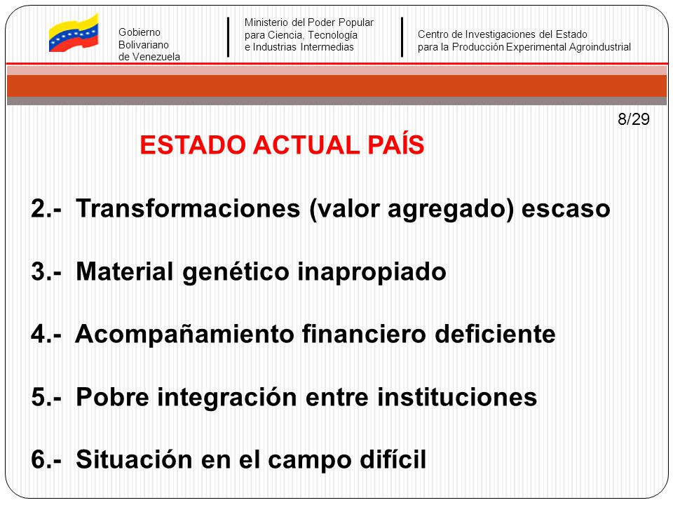 2.- Transformaciones (valor agregado) escaso