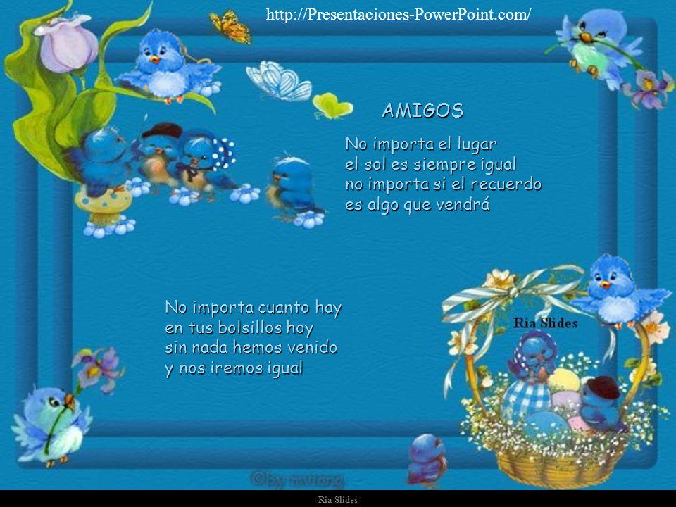 AMIGOS http://Presentaciones-PowerPoint.com/