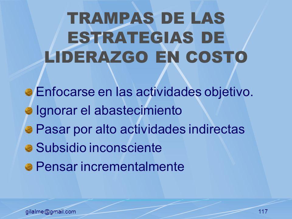 TRAMPAS DE LAS ESTRATEGIAS DE LIDERAZGO EN COSTO