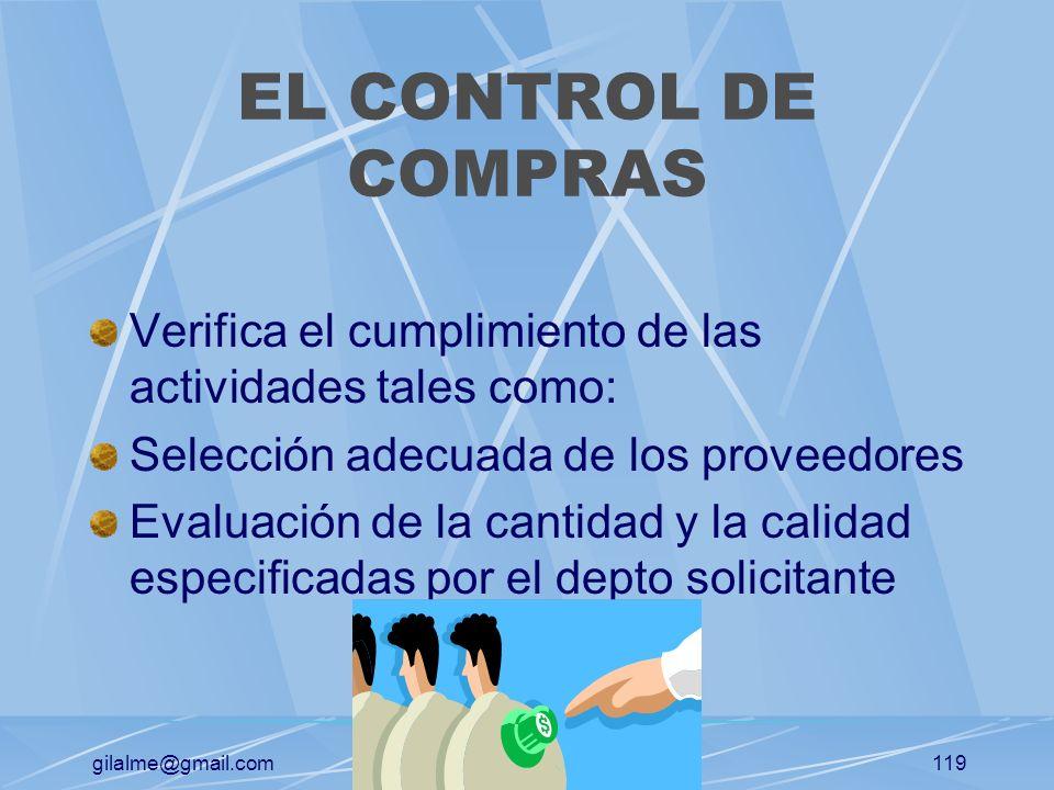 EL CONTROL DE COMPRASVerifica el cumplimiento de las actividades tales como: Selección adecuada de los proveedores.