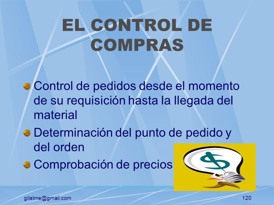 EL CONTROL DE COMPRAS Control de pedidos desde el momento de su requisición hasta la llegada del material.