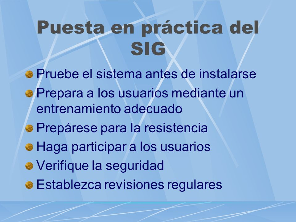 Puesta en práctica del SIG
