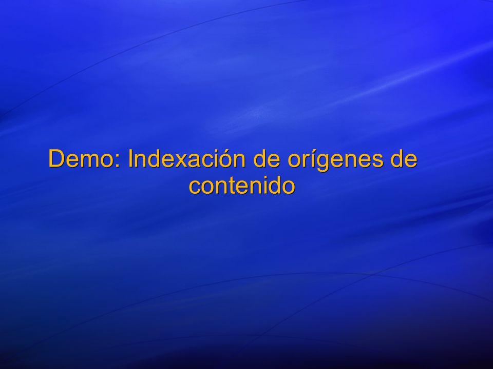 Demo: Indexación de orígenes de contenido