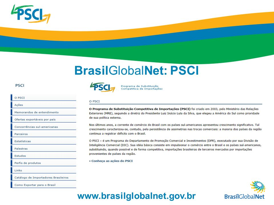 BrasilGlobalNet: PSCI