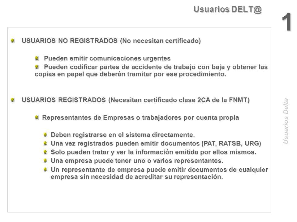 1 Usuarios DELT@ USUARIOS NO REGISTRADOS (No necesitan certificado)