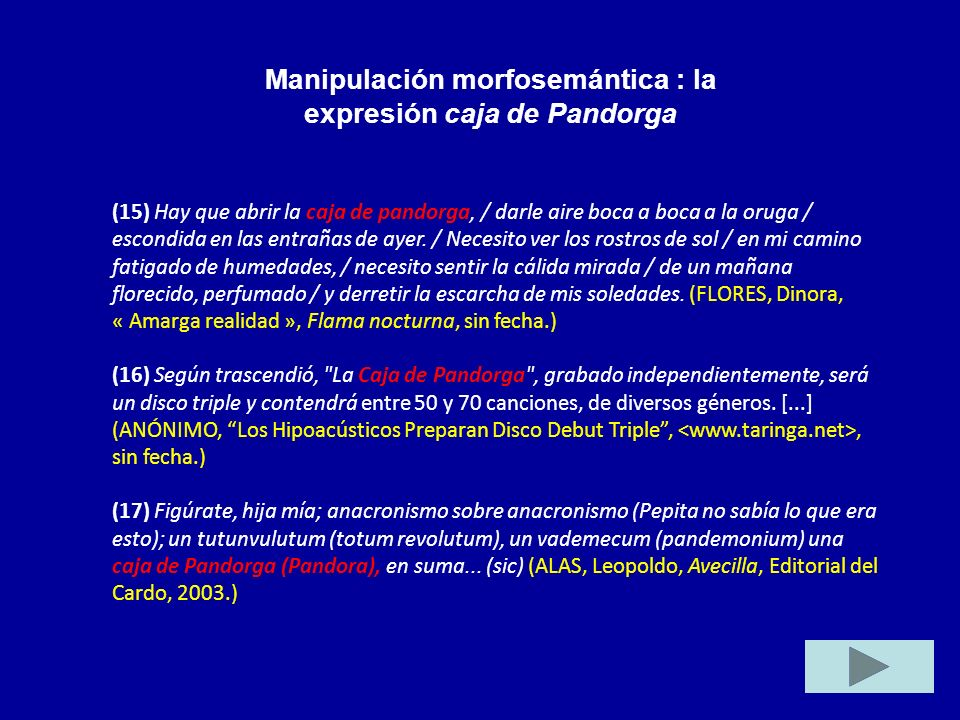 Manipulación morfosemántica : la expresión caja de Pandorga