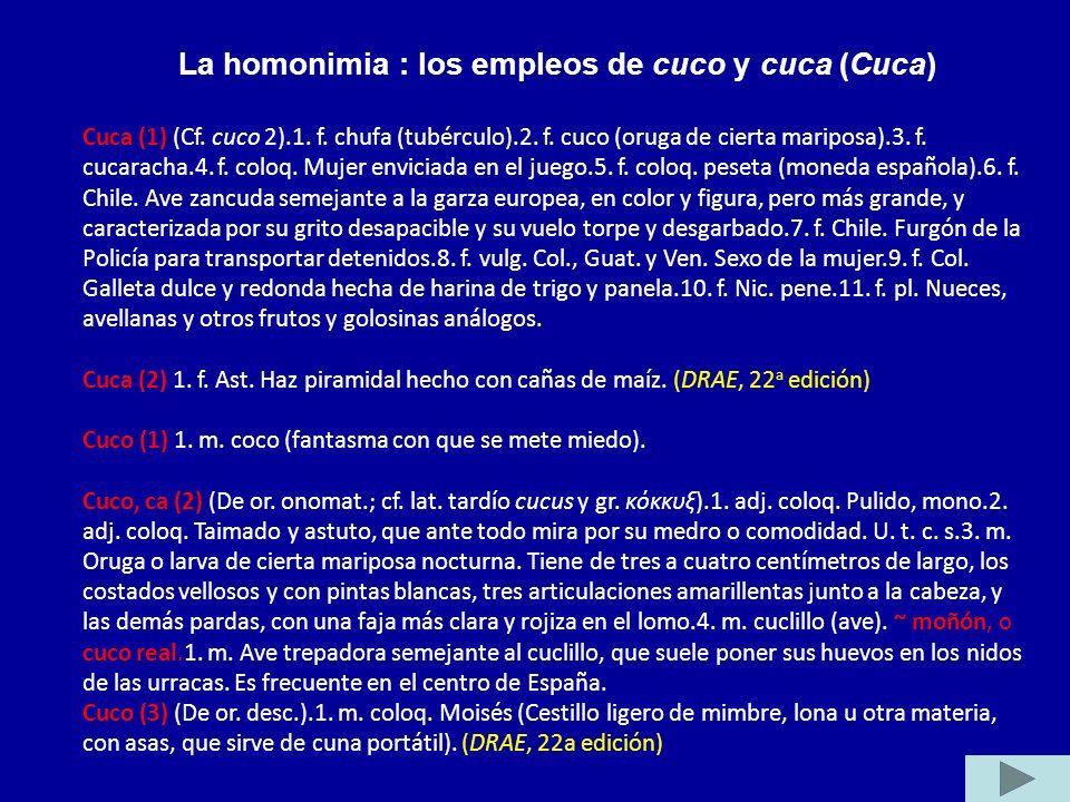 La homonimia : los empleos de cuco y cuca (Cuca)