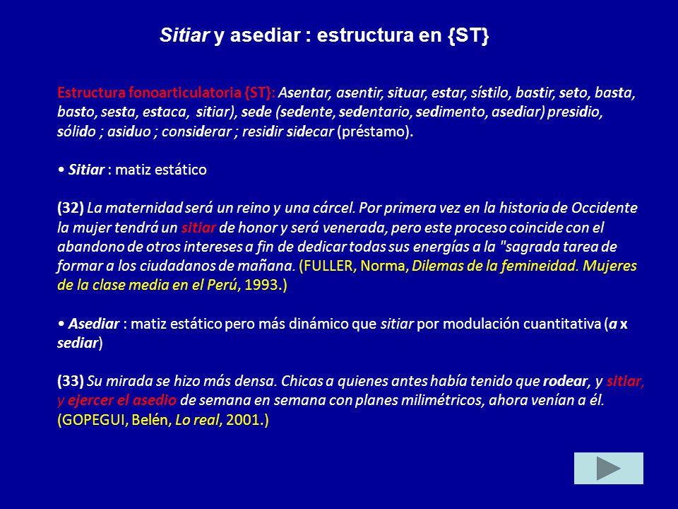 Sitiar y asediar : estructura en {ST}