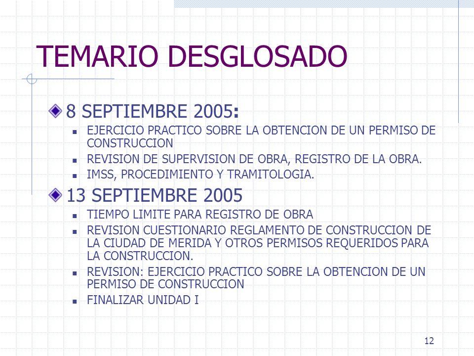 TEMARIO DESGLOSADO 8 SEPTIEMBRE 2005: 13 SEPTIEMBRE 2005