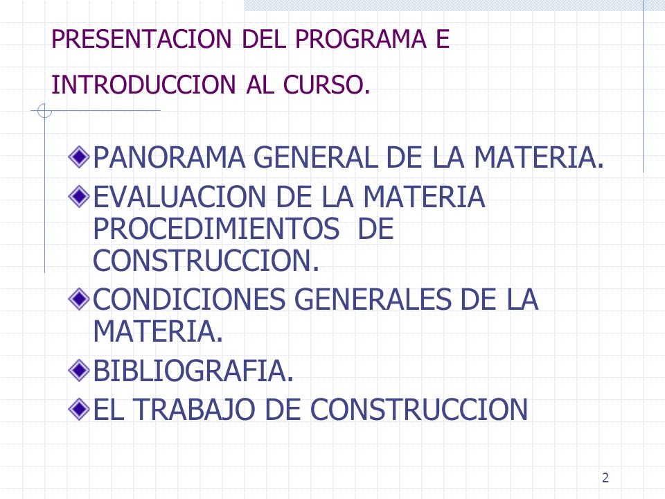 PRESENTACION DEL PROGRAMA E INTRODUCCION AL CURSO.
