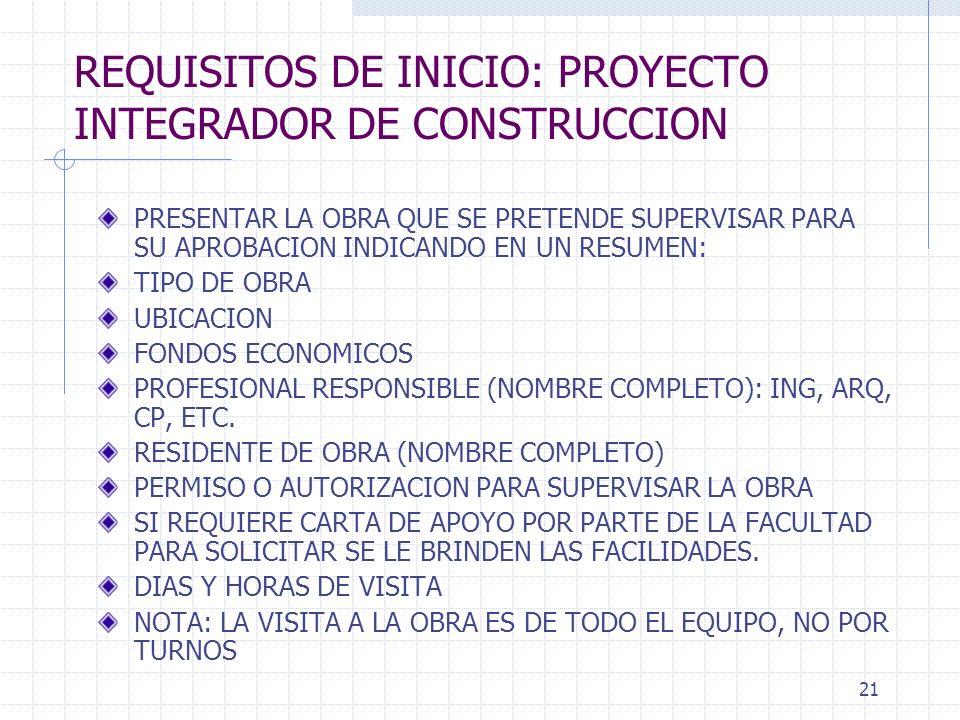 REQUISITOS DE INICIO: PROYECTO INTEGRADOR DE CONSTRUCCION