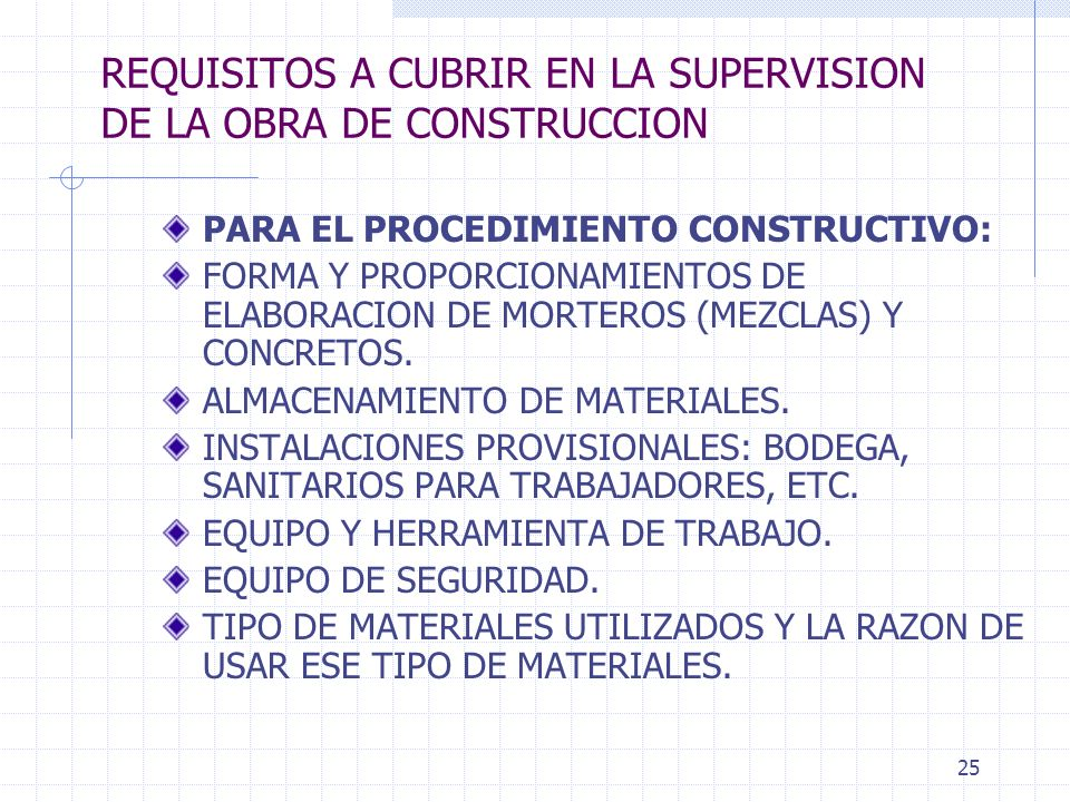 REQUISITOS A CUBRIR EN LA SUPERVISION DE LA OBRA DE CONSTRUCCION