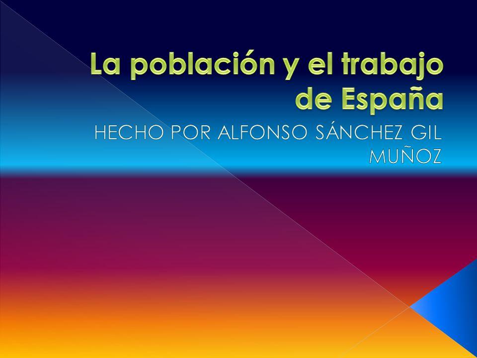 La población y el trabajo de España