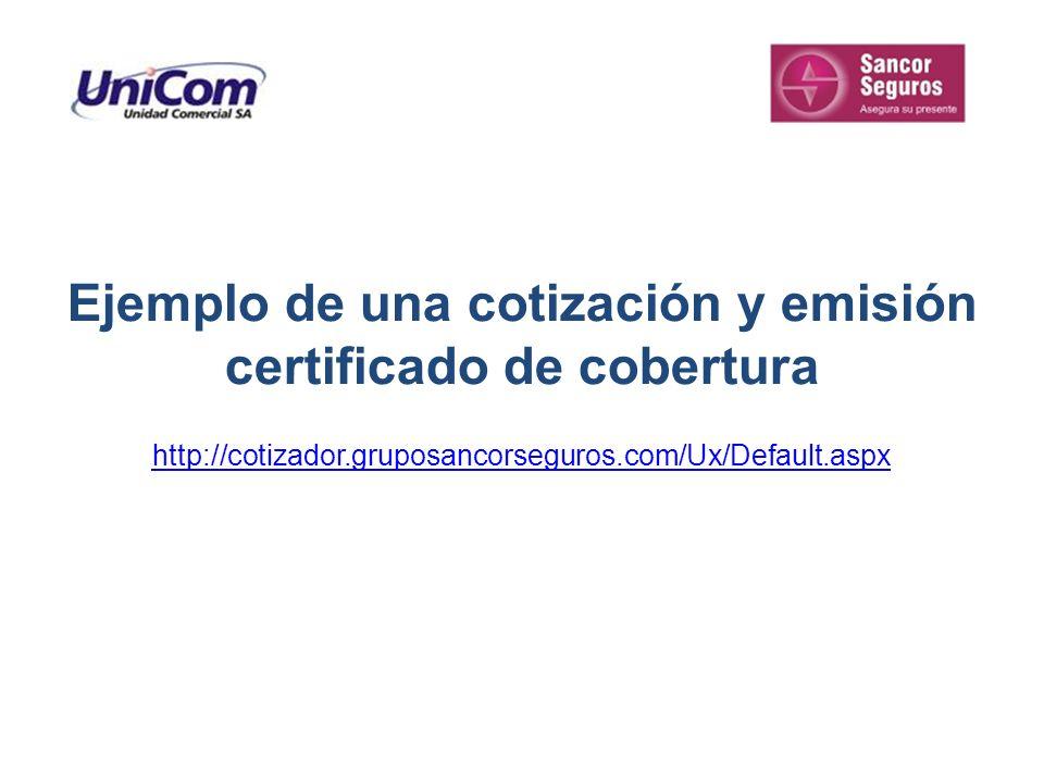 Ejemplo de una cotización y emisión certificado de cobertura
