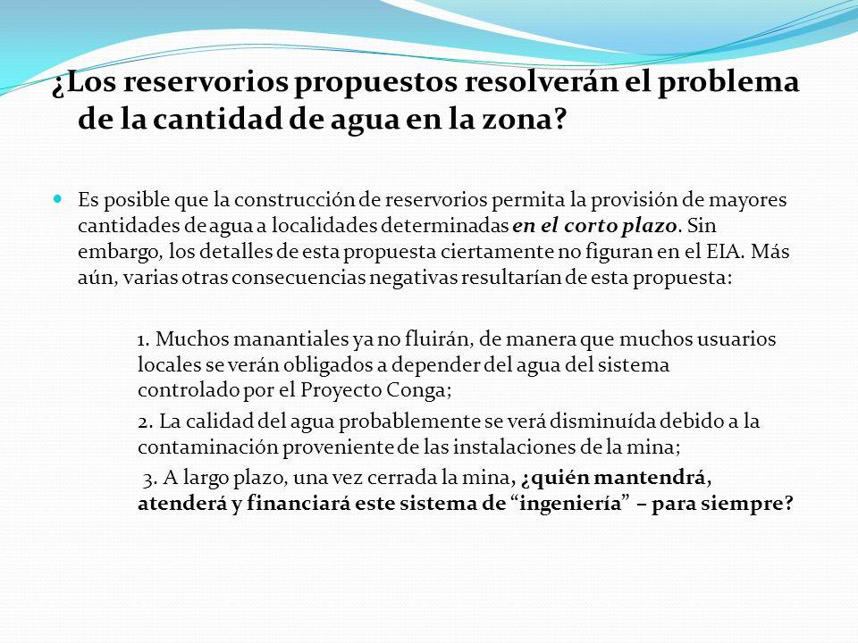 ¿Los reservorios propuestos resolverán el problema de la cantidad de agua en la zona
