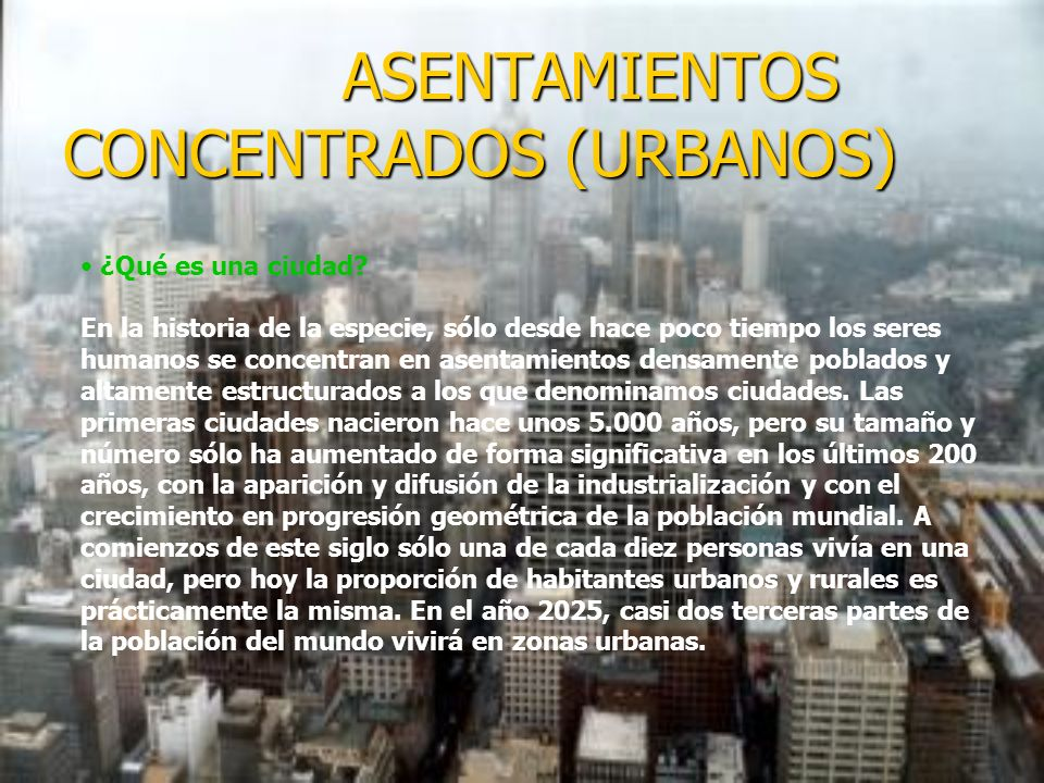 ASENTAMIENTOS CONCENTRADOS (URBANOS)