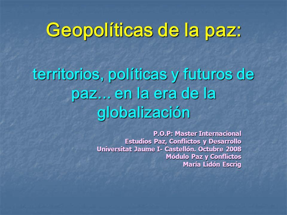 Geopolíticas de la paz: territorios, políticas y futuros de paz