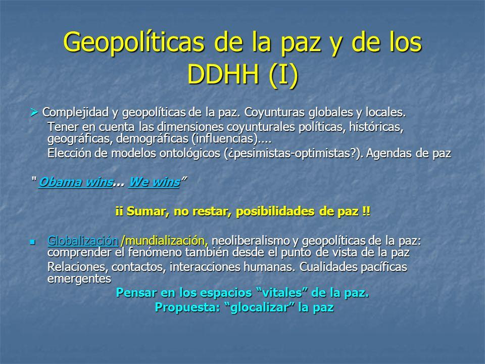 Geopolíticas de la paz y de los DDHH (I)