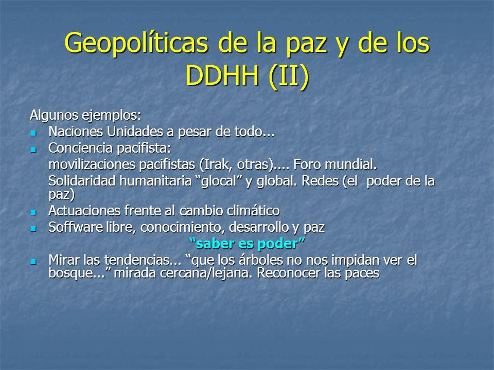 Geopolíticas de la paz y de los DDHH (II)