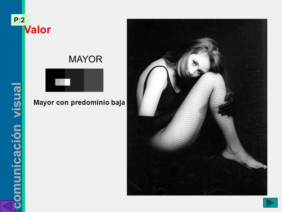 Valor MAYOR Mayor con predominio baja